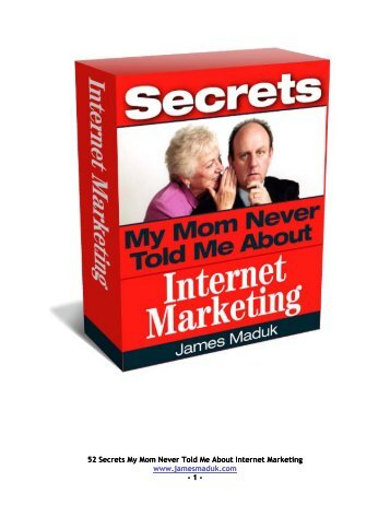 52 Secrets My Mom Never Told Me About Internet Marketing www ...