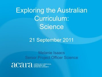Science - Melanie Isaacs, Snr Project Officer Science ACARA.pdf