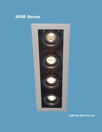 MAR Series - Lighting Services Inc