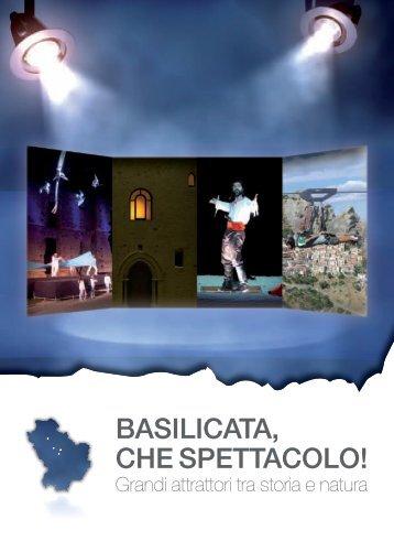 BASILICATA, CHE SPETTACOLO! - APT Basilicata