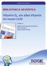 Vitamin D3, ein altesVitamin im neuen Licht - Hevert Arzneimittel