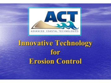 Innovative Technology for Erosion Control