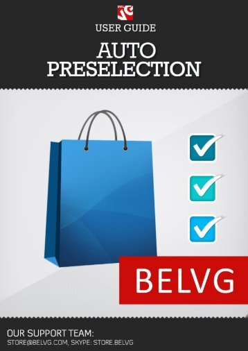 Auto Preselection User Guide - BelVG Magento Extensions Store
