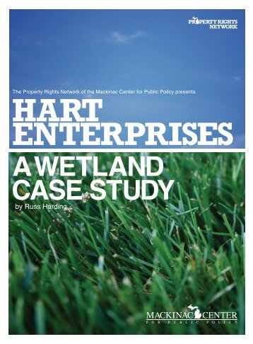 Hart Enterprises: A Wetland Case Study - Mackinac Center