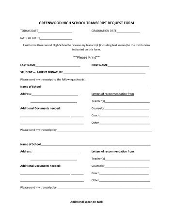 GREENWOOD HIGH SCHOOL TRANSCRIPT REQUEST FORM .