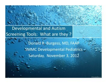 Developmental and Autism Screening Tools: What are they ? g y