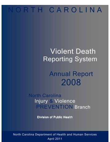 2008 N.C. Violent Death Reporting System Annual Report