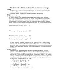 One Dimensional Conservation of Momentum and Energy