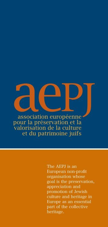 The AEPJ is an European non-profit organisation ... - Jewish Heritage