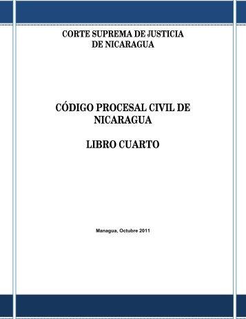 código procesal civil de nicaragua libro cuarto - Poder Judicial