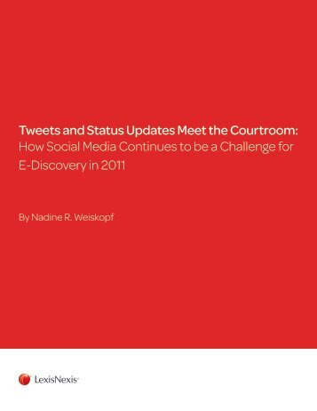 Tweets and Status Updates Meet the Courtroom - Austin Bar ...