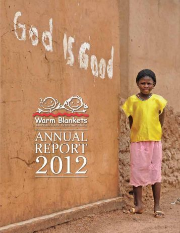 Annual Report (PDF) - Warm Blankets Orphan Care
