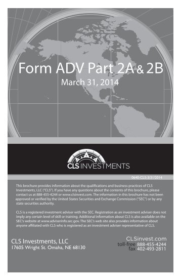 Form ADV Part 2A & 2B - CLS Investments, LLC