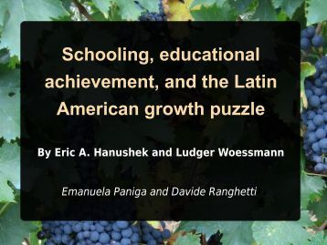 Schooling, educational achievement, and the Latin American growth ...