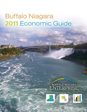 Buffalo Niagara 2011 Economic Guide - Buffalo Niagara Enterprise