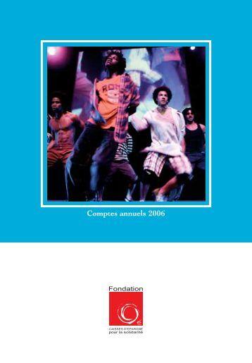 200708-103 FCE Compte.qxd - Fondation Caisses d'Epargne pour ...