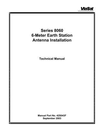 Series 8060 6-Meter Earth Station Antenna Installation - ViaSat