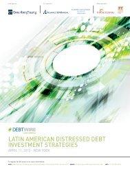 Latin american DistresseD Debt investment strategies - Debtwire