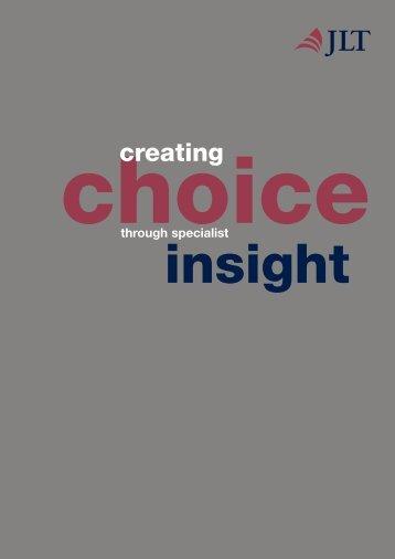Creating choice through specialist insight - JLT