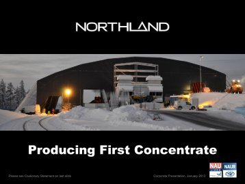 Corporate Presentation, January 2013 - Northland Resources
