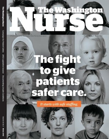 The fight to give patients safer care. - The Washington State Nurses ...