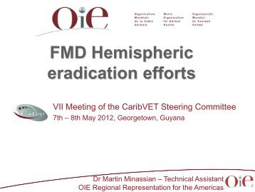 FMD Hemispheric eradication efforts - Caribvet