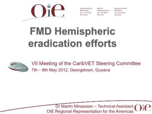 FMD Hemispheric eradication efforts - Caribvet