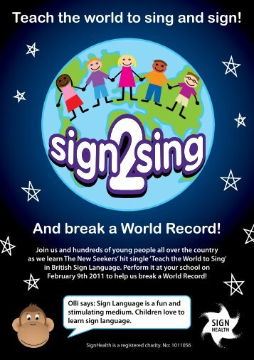 Teach the world to sing and sign! And break a World ... - ArtForms