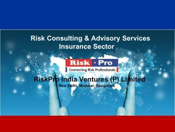 Risk Consulting & Advisory Services Insurance Sector RiskPro India ...