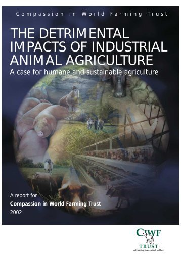 Detrimental impacts of industrial animal agriculture - Compassion in ...