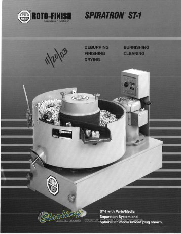Roto Finish Spiratron ST1 Brochure - Sterling Machinery