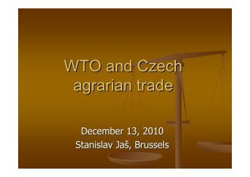 Czech agrarian trade and WTO-Dec2010