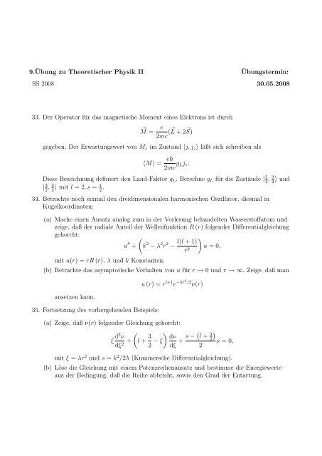 9.¨Ubung zu Theoretischer Physik II ¨Ubungstermin: SS 2008 30.05 ...