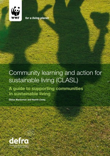 Community learning and action for sustainable living ... - WWF UK