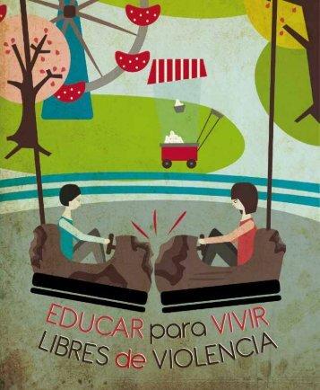 Educar para vivir libres de violencia - Conafe