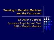 Training in Geriatric Medicine and the Curriculum Dr Oliver J Corrado