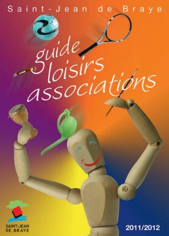 Guide associations et loisirs 2011 / 2012 (pdf - 1 - Ville de Saint ...