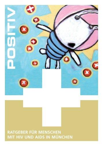 """Broschüre """"Positiv"""" - NEUAUFLAGE 2013 - Münchner Aids-Hilfe eV"""