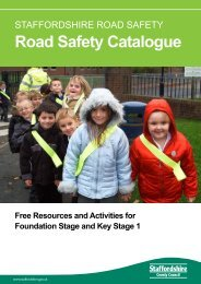 Road Safety Catalogue - Staffordshire Safer Roads Partnership