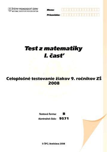 Test z matematiky - 1.časť, forma B - Štátny pedagogický ústav