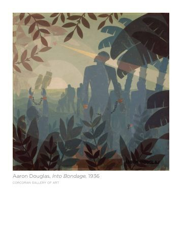 Aaron Douglas, Into Bondage, 1936 - Corcoran Gallery of Art