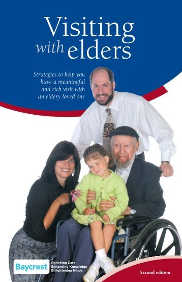 Visiting with Elders - Strategies to help you have a ... - Baycrest