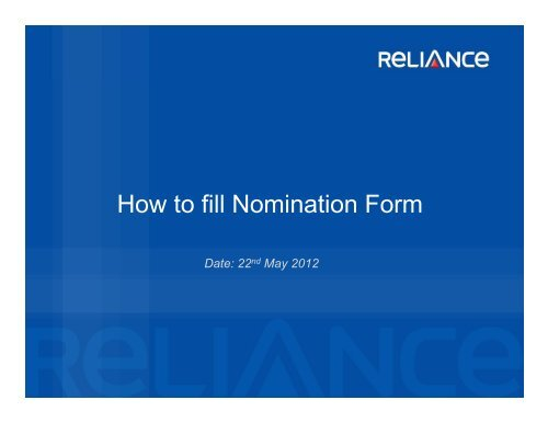 How to fill Nomination Form - Reliance Mutual Fund