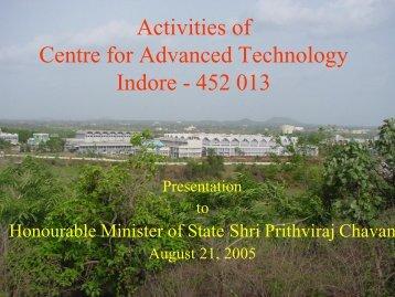 Presentation by Dr. V. C. Sahni, Director, RRCAT - Raja Ramanna ...