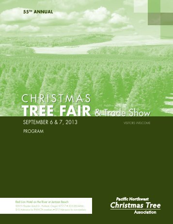 2013 Program - Pacific Northwest Christmas Tree Association