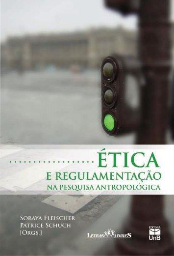 Ética e Regulamentação na Pesquisa Antropológica - Anis