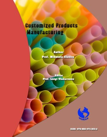Customized Products Manufacturing - Wseas.us