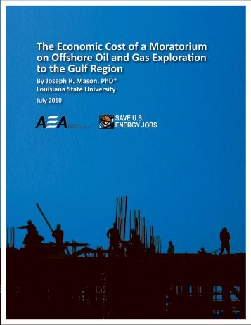 The Economic Cost of a Moratorium on Offshore Oil and Gas ...