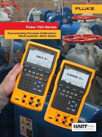Fluke 750 Series Documenting Process Calibrators: Work ... - Newark