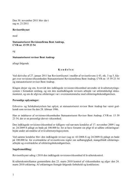 1 Den 30. november 2011 blev der i sag nr. 21 ... - Revisornævnet